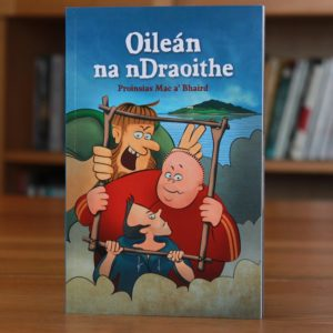 Cover of Oileán na nDraoithe an Irish language children's book, showing the three main characters int he book