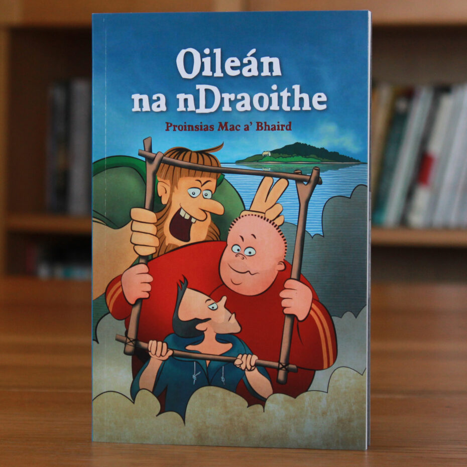 Cover of Irish language book Oileán na nDraoithe
