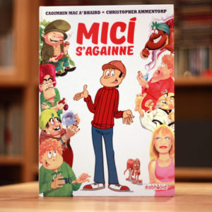 Cover of Micí s'againne, a hard back Irish language comic