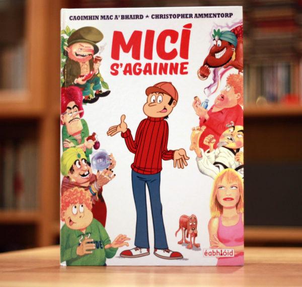 Cover of Micí s'againne, a hard back Irish language comic