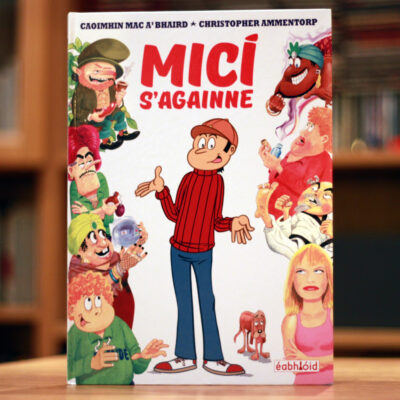 Cover of Micí s'agaomme a hardback Irish language comic